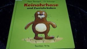 Keinohrhase und Zweiohrküken von Klaus Baumgart und Til Schweiger