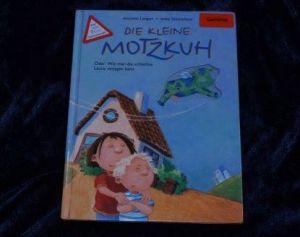 Die kleine Motzkuh, Annette Langen, Imke Sönnichsen