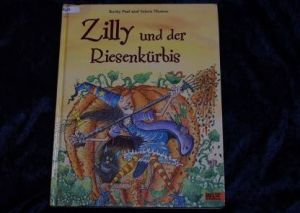 Zilly und der Riesenkürbis__Paul_Thomas