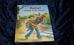 Raphael kommt in die Schule_Englert_Altegoer
