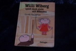 Willi Wiberg spielt doch nicht mit Mädchen_Gunilla Bergström