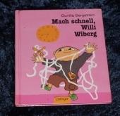 Mach schnell, Willi Wiberg_Gunilla Bergström