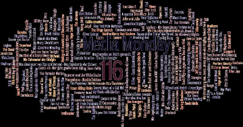 Media Monday #116 (1)