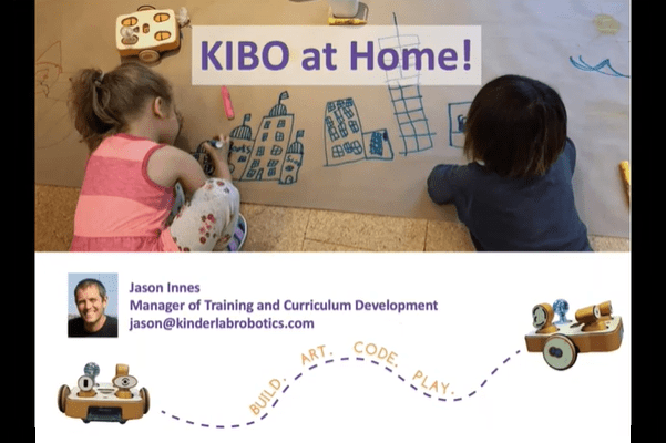KIBO Projects at Home: STEAM Robotics to Engage Your Young Learners Out of School