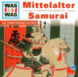 Was ist Was: Mittelalter - Samurai