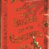Pseudonymous Bosch: Der Name dieses Buches ist ein Geheimnis
