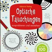 Optische Täuschungen ausprobieren und verstehen
