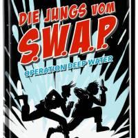 Rüdiger Bertram, Heribert Schulmeyer: Die Jungs vom S.W.A.P. 1 – Operation Deep Water