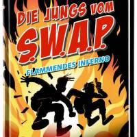 Rüdiger Bertram, Heribert Schulmeyer: Die Jungs vom S.W.A.P. Flammendes Inferno