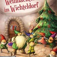 Iris Schürmann Mock, Karin Lindermann: Weihnachten im Wichteldorf