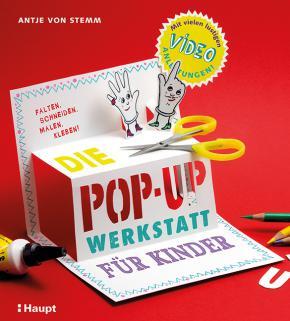Antje von Stemm: Die Pop-up-Werkstatt für Kinder