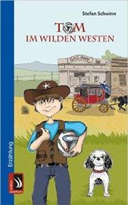 Cover_Schwinn_TominWildenWesten