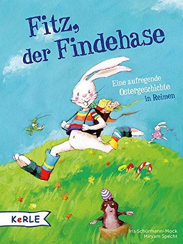 Iris Schürmann-Mock, Miryam Specht: Fitz, der Findehase