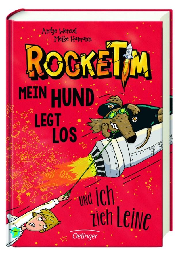 Antje Wenzel, Meike Hamann: RockeTim – Mein Hund legt los und ich ziehe Leine