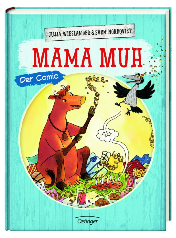 Jujja Wieslander, Sven Nordqvist: Mama Muh. Der Comic