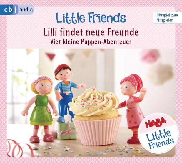 Little Friends 1. Lilli findet neue Freunde