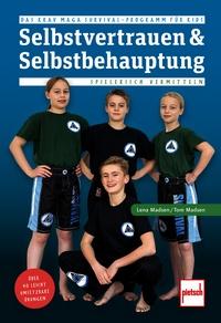 Lena Madsen, Tom Madsen: Selbstvertrauen & Selbstbehauptung
