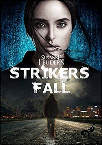 Susanne Leuders: Strikers Fall