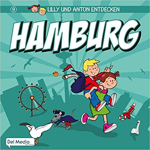 Lilly & Anton entdecken Hamburg