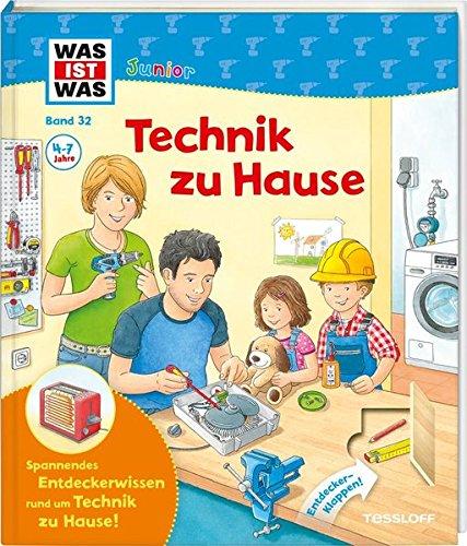 Was ist was Junior 32: Technik zu Hause