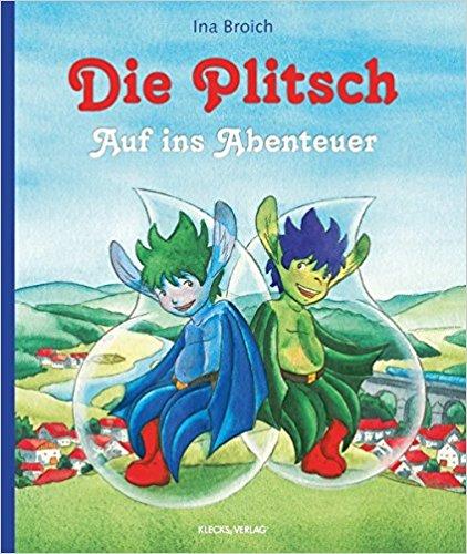 Ina Broich, Michaela Frech: Die Plitsch