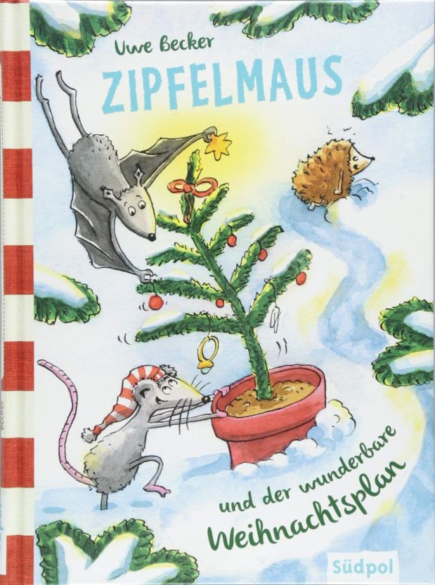 Uwe Becker: Zipfelmaus und der wunderbare Weihnachtsplan