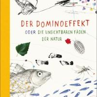 Gianumberto Accinelli, Serena Viola: Der Dominoeffekt oder Die unsichtbaren Fäden der Natur – #Blogger for Future