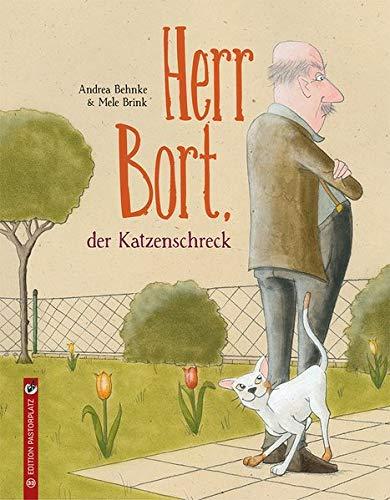 Andrea Behnke, Mele Brink: Herr Bort, der Katzenschreck