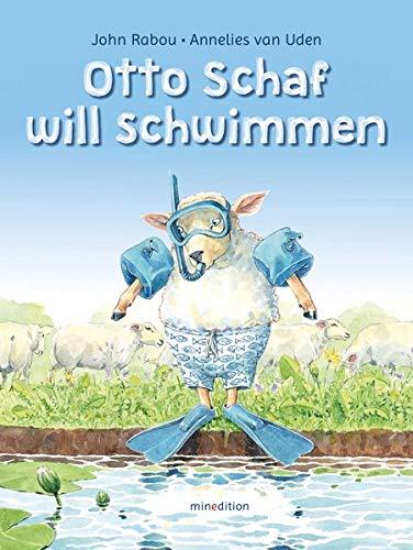 John Rabou, Annelies van Uden: Otto Schaf lernt schwimmen