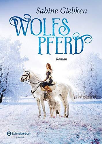 Sabine Giebken: Wolfspferd