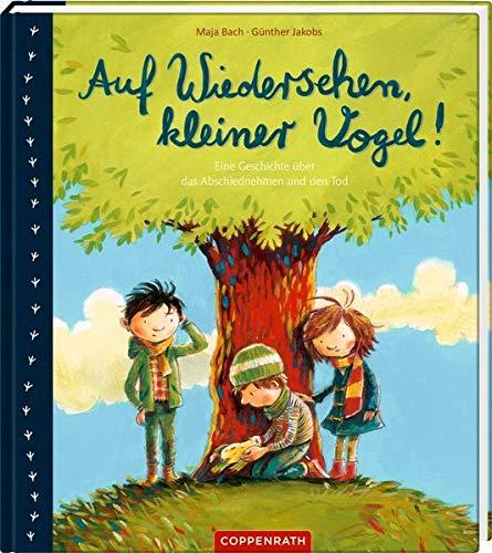 Maja Bach, Günther Jakobs: Auf Wiedersehen, kleiner Vogel!