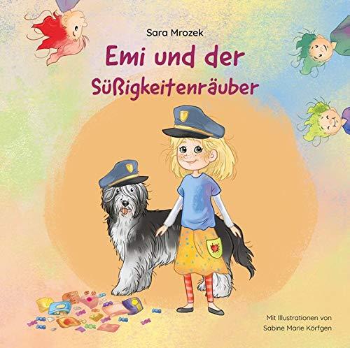 Sara Mrozek, Sabine Marie Körfgen: Emi und der Süßigkeitenräuber (Rezension)