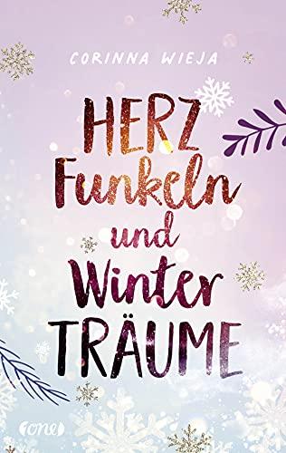 Corinna Wieja: Herzfunkeln und Winterträume. Rezension