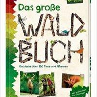 Bärbel Oftring, Holger Haag: Das große Waldbuch