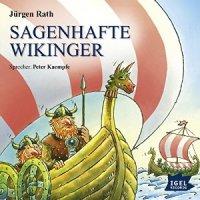 Jürgen Rath: Sagenhafte Wikinger