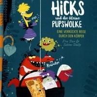 Eva Dax, Sabine Dully: Fräulein Hicks und die kleine Pupswolke. Eine verrückte Reise durch den Körper