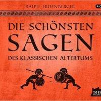 Ralph Erdenberger: Die schönsten Sagen des klassischen Altertums