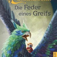 Cornelia Funke: Drachenreiter 2. Die Feder eines Greifs