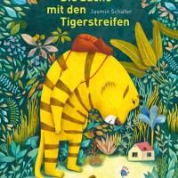 Jasmin Schäfer: Die Sache mit den Tigerstreifen