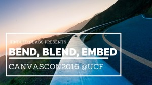 Bend, Blend, Embed @ CanvasCon2016