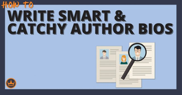 How to Write an Author Bio [With Examples and Templates]