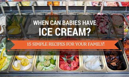 When Can Babies Have Ice Cream: 15 Simple Recipes for Your Family!