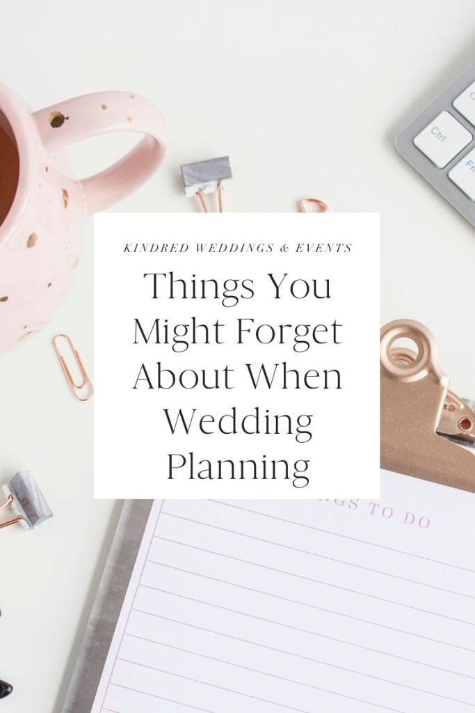 Things You Might Forget About When Wedding Planning