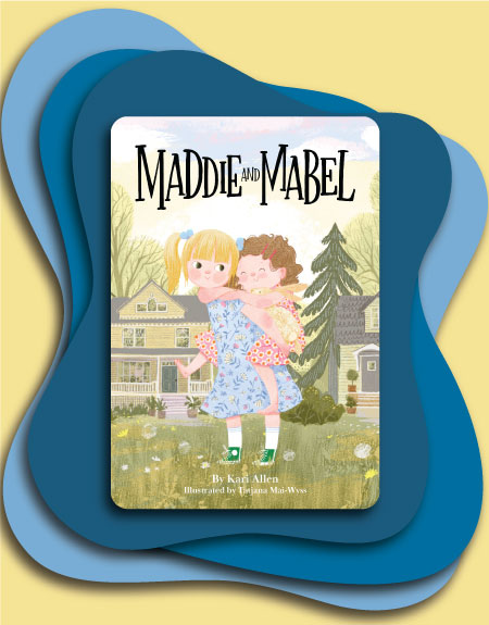 Maddie and Mabel Book Cover Image on a Blue and Yellow Background