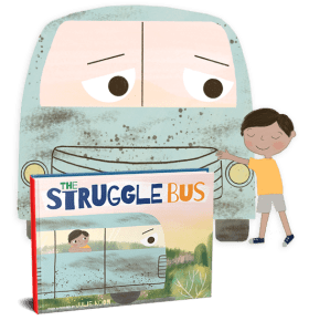 The Struggle Bus book cover standing up in front of the struggle bus illustration