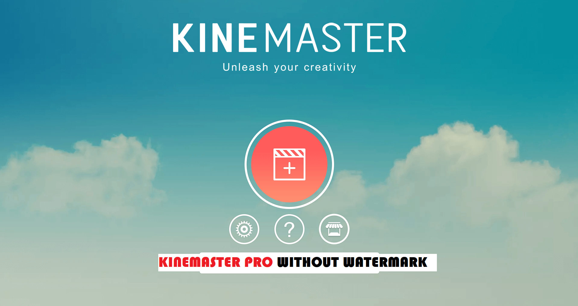 Kinemaster Pro Mod APK Download 2019