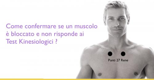 Kinesiologia Applicata – Quando il muscolo non risponde cosa fare ?