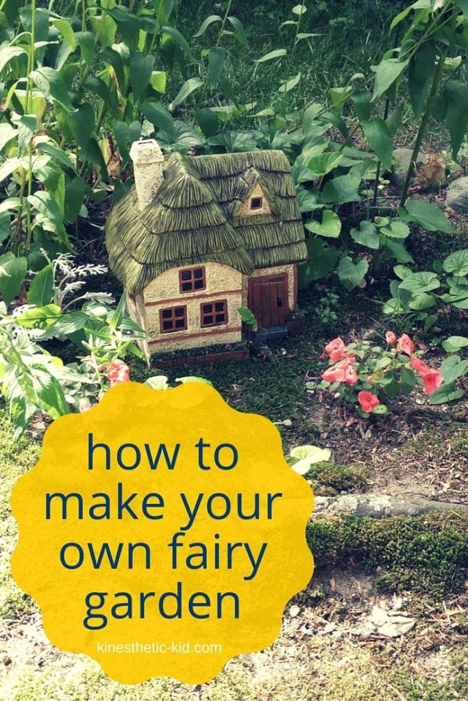Tips and Ideas on how to make a fairy garden