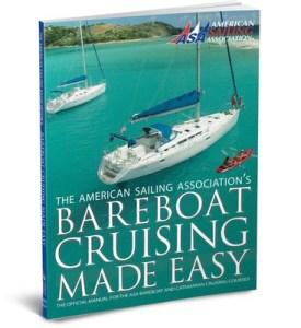 ASA Bareboat Cruising Made Easy Book