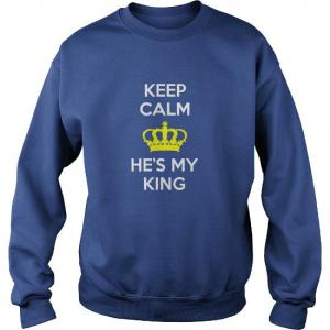 keep calm he's my king